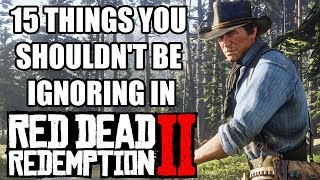 15 Things You Shouldn't Be Ignoring In Red Dead Redemption 2
