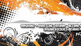 Matduke & None Like Joshua - Reload (PITCHEDsenses remix)