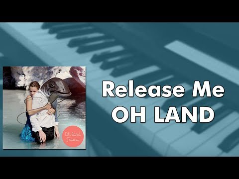 Oh Land - Release Me (piano cover)