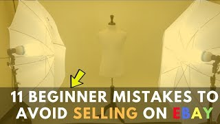 11 Beginner Mistakes To Avoid In Your eBay Business