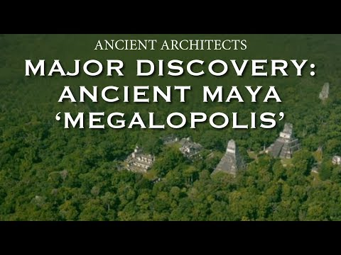 Major New Discovery: Ancient Maya 'Megalopolis' in Guatemala