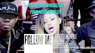 LAURETTE LA PERLE feat. TOUR 2 GARDE - FOLLOW ME [BRAND NEW]