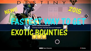 *NEW*Fastest Way To Get Exotic Bounties!(2015)