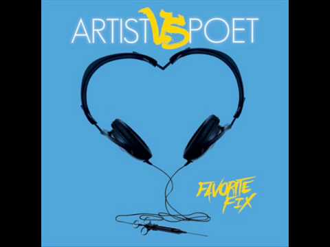 Artist Vs Poet - Favorite Fix