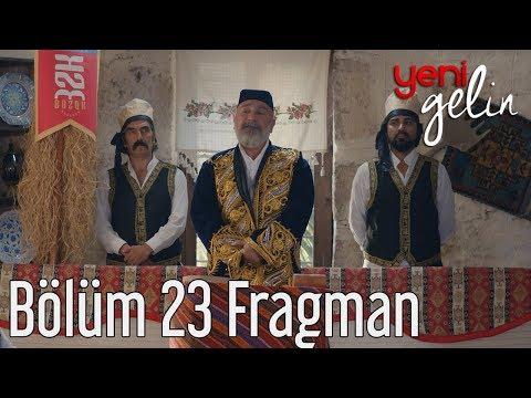Yeni Gelin 23. Bölüm Fragman