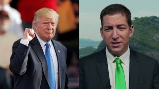 Glenn Greenwald: Why Did Trump Win? Blame the Failed Policies of the Democratic Party