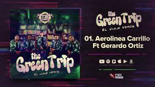 Aerolínea Carrillo T3r Elemento Ft Gerardo Ortiz Del Records 2018