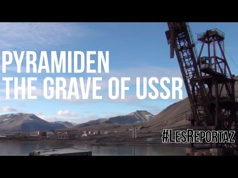 Pyramiden, Svalbard: The grave of USSR