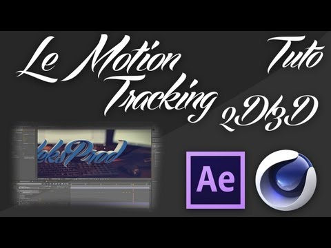 Tuto | Motion Track 3D avec Cinema 4D et After Effect