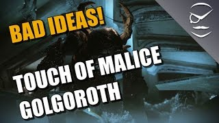 Destiny Bad Ideas! Touch Of Malice Only Golgoroth!