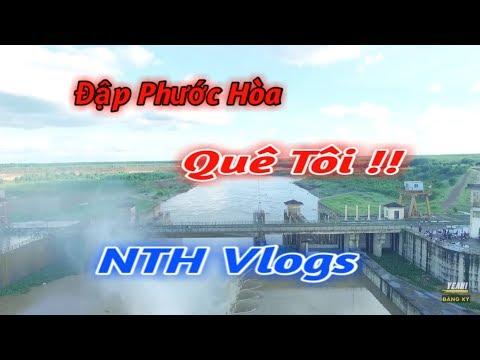 NTH Vlogs | Đi Tham Quan Đập Phước Hòa Quê Tôi !!