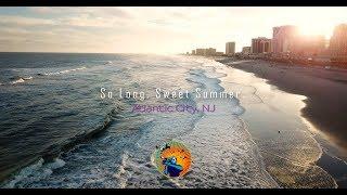So Long, Sweet Summer - Atlantic City