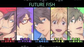 FREE!Future Fish (Lyrics)