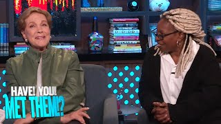 Which Celebs Have Julie Andrews & Whoopi Goldberg Met? | WWHL
