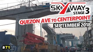 #71 | METRO MANILA SKYWAY STAGE 3 Update | Quezon Ave to N Domingo