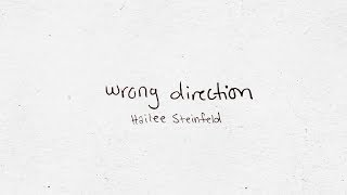 Hailee Steinfeld - Wrong Direction (Official Lyric Video)