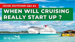 When Will Cruising Really Start Up? Cruise Shutdown Questions #4