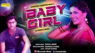 Baby Girl | Shaull Music | Devanzz Studio | New Hindi Song 2018 | Best Song Of 2018