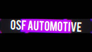 Intro - OSF AUTOMOTIVE