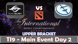Secret vs EG | The International 2019 | Dota 2 TI9 LIVE | Upper Bracket | Main Event Day 2