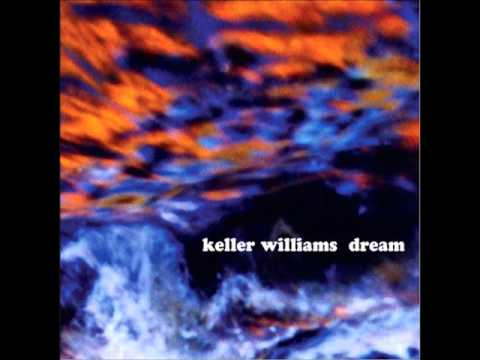 Keller Williams - Life Is