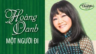 Hoàng Oanh - Một Người Đi (Mai Châu) PBN 95