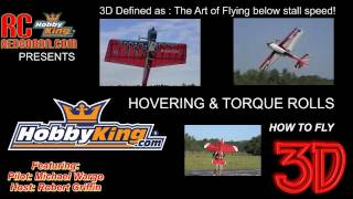 RCRedBaron and HobbyKing   HOW TO DO 3D Series Part 4  Hovering and Torque Rolls