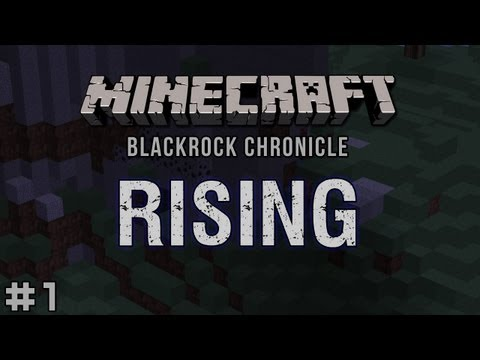 Minecraft - Blackrock Chronicle - Rising #1: Brand New Day