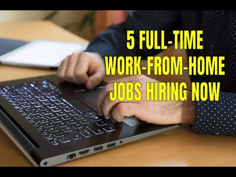 5 Full-Time Work-From-Home Jobs Hiring Now (April 2018)