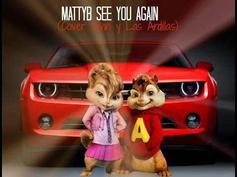 MattyB - See You Again (Cover Alvin & Las Ardillas)