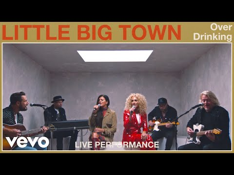 """Little Big Town - """"Over Drinking"""" Live Performance 