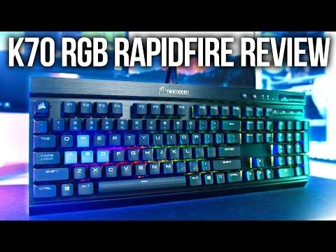 Corsair Gaming K70 RGB Rapidfire Keyboard Review!