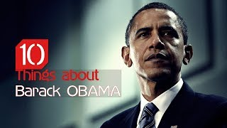 10 Things you didn't know about Barack Obama