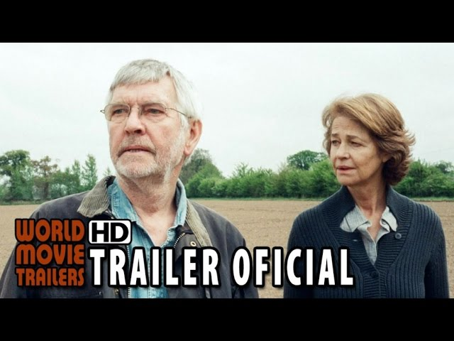 45 Anos Trailer Oficial Legendado (2015) - Charlotte Rampling, Tom Courtenay [HD]