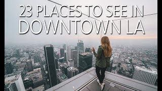 23 Things to Do in Downtown Los Angeles