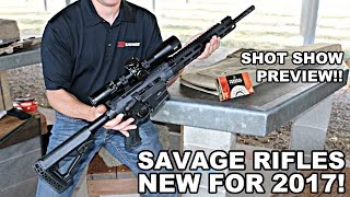 Savage Rifles! New for 2017