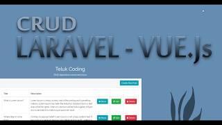 Tutorial CRUD Laravel 5.6 & Vue js (#05 | CRUD 2 / Menampilkan Data)