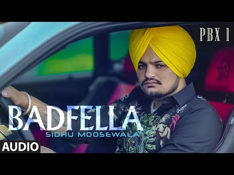 Badfella Full Audio | PBX 1 | Sidhu Moose Wala | Latest Punjabi Songs 2018