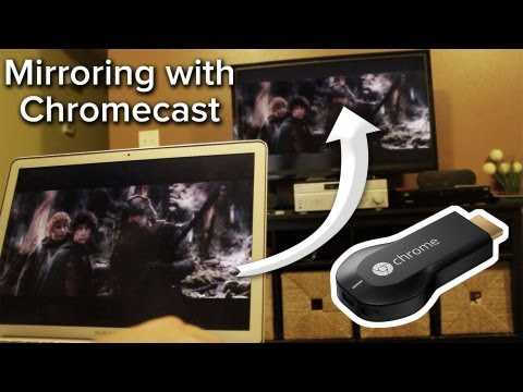 Mirror Your Entire Desktop with Chromecast for $35!
