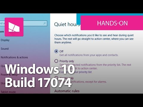 Windows 10 Build 17074 - Microsoft Edge, Start, Quiet Hours + More