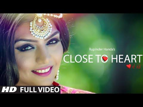 Rupinder Handa: Close To Heart (Full Video) New Romantic Punjabi Video 2015   T-Series Apna Punjab