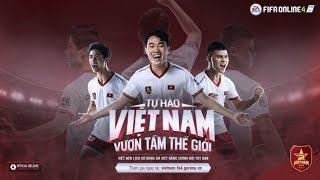 FIFA Online 4 review | Nhận xét nhanh về Công Phượng - Xuân Trường - Quang Hải