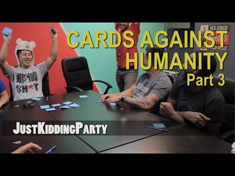 Cards Against Humanity Pt. 3