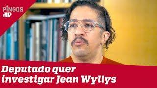 Deputado quer investigação sobre suposta venda de mandato de Jean Wyllys