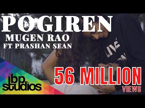 Pogiren - Mugen Rao MGR feat. Prashan Sean   Official Music Video   4K