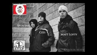 Spontan ft. Matt Lofty, Cezi - Grunt to wiara prod. Karolek