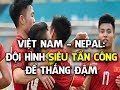Dự đoán đội Hình U23 Việt Nam đấu Nepal Siêu Tấn Công Thể Thao 247 mp3