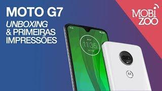 Motorola Moto G7: unboxing e primeiras impressões
