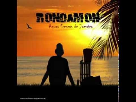 Rondamon - Aguas Frescas de Jamaica (2009)