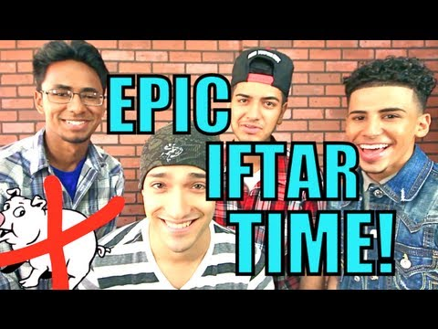EPIC IFTAR TIME ft. AreWeFamousNow